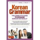 Korean Grammar.  The Complete Guide to Speaking Korean Naturally