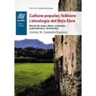 Cultura popular, folklore i etnologia del Baix Ebre. Recull de mots, dites i creences, supersticions, etnotextos