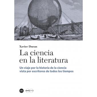 La ciencia en la literatura: un viaje por la historia de la ciencia vista por escritores de todos los tiempos