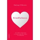 Kindfulness. Sé amable contigo mismo