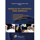 Modelos de contratos para empresas (Mercantiles; Licencia y Franquicia; Laborales; de Confidialidad; Pactos de Socios)
