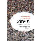 Evento 29/10/2019 - Come On!. Capitalismo, cortoplacismo, población y destrucción del planeta