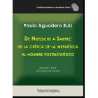 De Nietzsche a Sartre: de la crítica de la metafísica al hombre postmetafísico