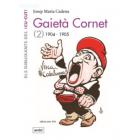 Gaietà Cornet Vol. 2 (1904-1905)