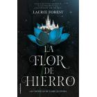 La flor de hierro. Las crónicas de La Bruja Negra Vol. II