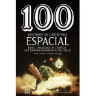 100 històries de l'aventura espacial. Èxits i tragèdies de l'espècie que somiava explorar el més enllà