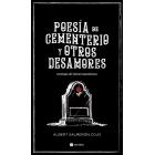 Poesía de cementerio y otros desamores. Antología de infrarromanticismo