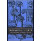 Legendary figures. Ancient history in modern novels