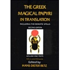 The greek magical papyri in translation. Including the demotic spells.. Vol I: Texts.