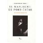 El manuscrit de Port-Ébène.