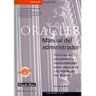 Oracle 8. Manual del administrador