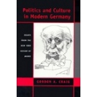 Politics and culture in modern Germany (Essays from «The New York Review of Books»)