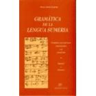 Gramática de la lengua sumeria. Gramática con ejercicios transliterados y en cuneiforme