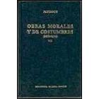 Obras morales y de costumbres, VII (Moralia)