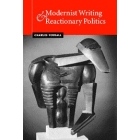 Modernist writing and reactionary politics