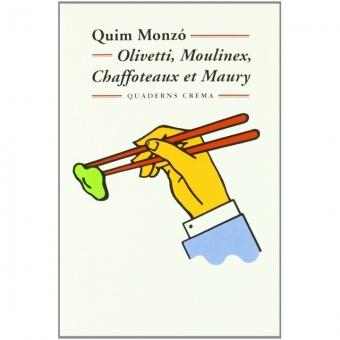 Olivetti, Moulinex, Chaffoteaux et Maury