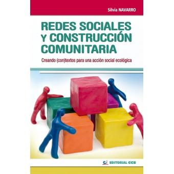 Redes sociales y construcción comunitaria. Creando (con)textos para una acción ecológica