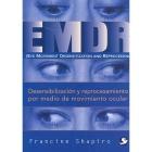 EMDR Desensibilización y reprocesamiento por medio de movimiento ocular