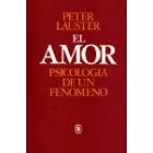 El amor psicología de un fenómeno