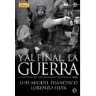 Y la final, la guerra. La aventura de las tropas españolas en Irak