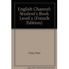 English Channel 2 Student's Book