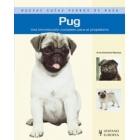 Pug. Nuevas guías de perros de raza