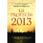 La profecía 2013 (Castellano)