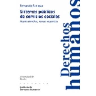 Sistemas públicos de servicios sociales. Nuevos derechos, nuevas respuestas
