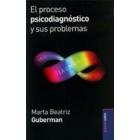 El proceso psicodiagnostico y sus problemas