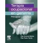 Terapia ocupacional en geriatría: principios y práctica. 3a ed.