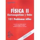 Física 2: electrónica de ondas. 151 problemas útiles