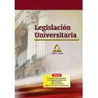 Legislación universitaria (Incluye El Estatuto del Estudiante Universitario)