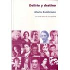 Delirio y destino: los veinte años de una española