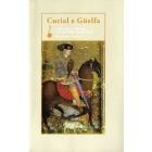 Curial e Güelfa. Edició crítica i comentada de Lola Badia i Jaume Torró
