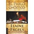 El Pablo gnóstico: exégesis gnóstica de las Cartas paulinas