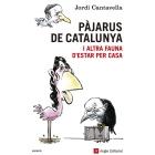 Evento 13/03/2013 - Pàjarus de Catalunya. I altra fauna d'estar per casa