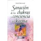Sanación de los chakras y conciencia del karma