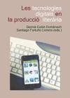 Les tecnologies digitals en la producció literària