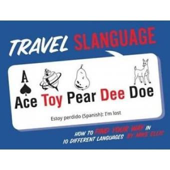 Travel Slanguage