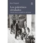 Los palestinos olvidados. Historia de los palestinos de Israel
