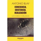 Conciencia, existencia, realización. Lecciones y diálogos