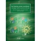 Las buenas praxis escolares: investigar desde la práctica del aula