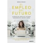 El empleo del futuro. Un análisis del impacto de las nuevas tecnologías en el mercado laboral
