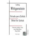 Dictado para Schlick / Diktat für Schlick (Edición trilingüe)