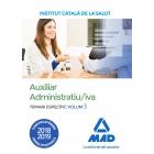 Auxiliar Administratiu/iva de l'Institut Català de la Salut (ICS) (Català). Temari Especific Vol III