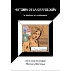 Historia de la grafología. De Michon a Lockowandt