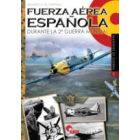 Fuerza Aérea Española. Durante la Segunda Guerra Mundial