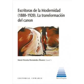 Escritoras de la Modernidad (1880-1920): la transformación del canon
