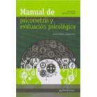 Manual de psicometría y evaluación psicológica (.2ª edición ampliada y corregida)