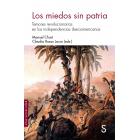 Los miedos sin patria. Temores revolucionarios en las independencias iberoamericanas